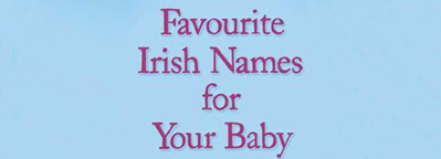 Win a copy of Favourite Irish Names for Your Baby!