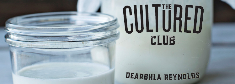 The Cultured Club with Dearbhla Reynolds: Coconut Milk Kefir