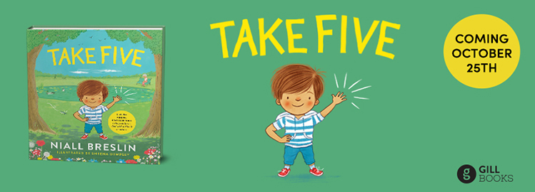 Take Five, the sequel to Ireland's bestselling picture book of 2018 to be published this October